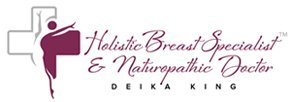 Deika King, Doctor of Traditional Naturopathy